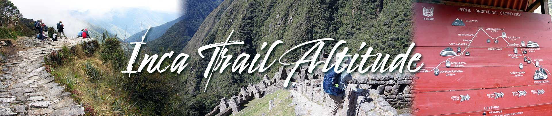 Inca Trail Altitude, all you have to know