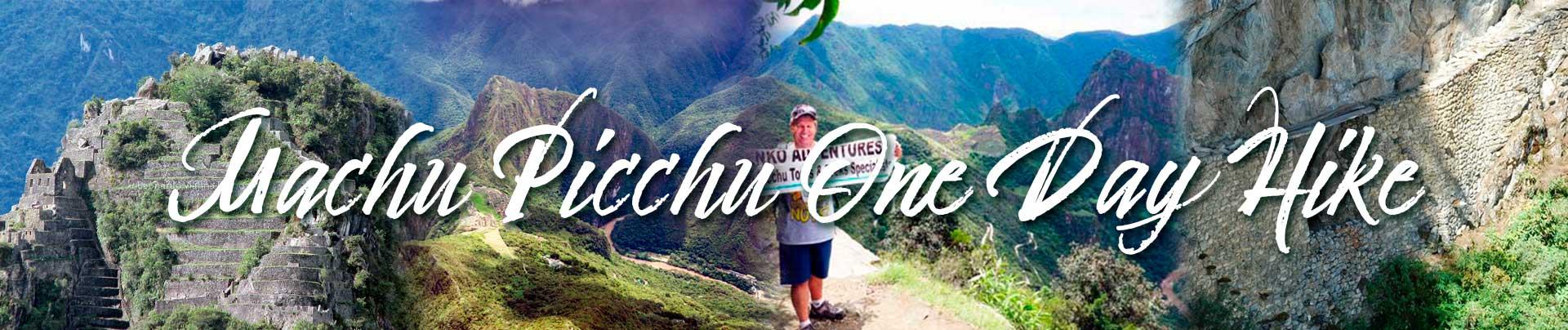 Machu Pichu One Day Hike