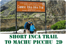 Short Inca Trail to Machu Picchu - 2 Days