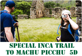 Special  Inca Trail to Machu Picchu - 5 Days
